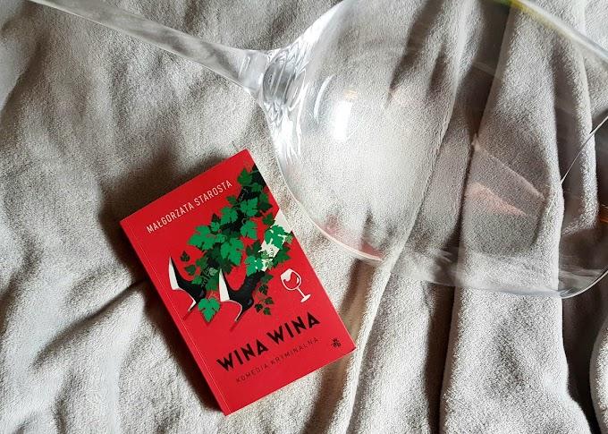 Wina wina/ Małgorzata Starosta