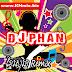 DJ PHAN Remix Vol 27 | Song Remix 2016