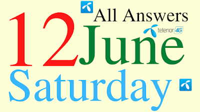 Telenor Quiz Today | 12 June 2021 | My Telenor App Today Questions and Answers | Test your Skills