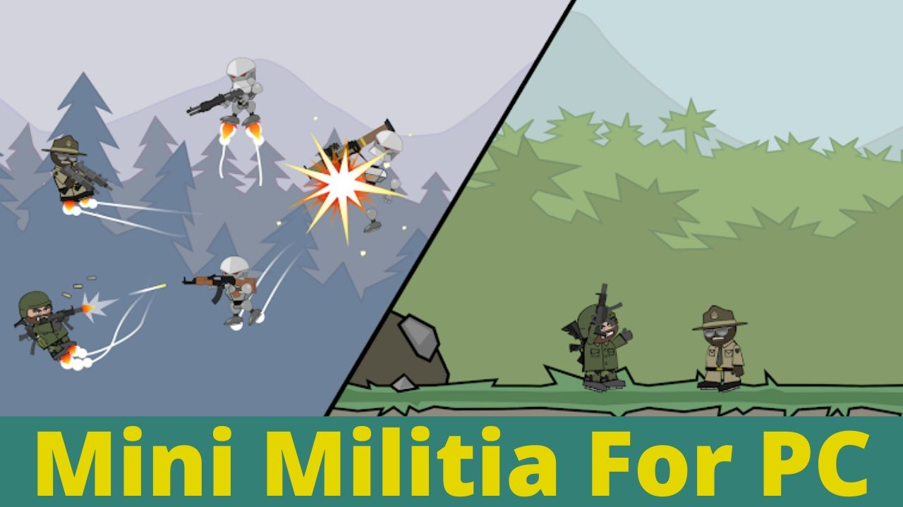 Mini Militia For PC