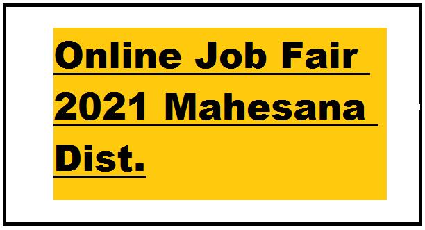 Mahesana Online Job Fair 2021