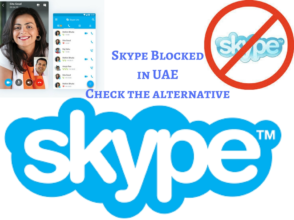 Skype blocked in UAE Checkout the Alternative | UAE Employment