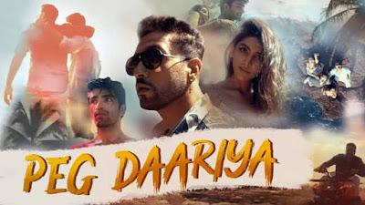 Peg Daariya Song By Adhyayan Suman & Ruchika Chauhan