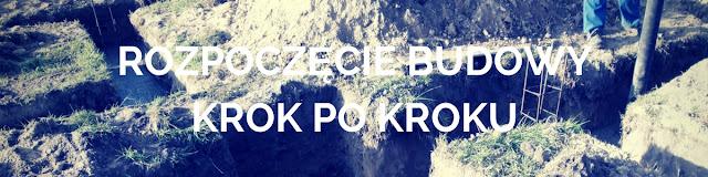 http://monikaimariuszusiebie.blogspot.com/2017/09/od-czego-zaczac-budowe.html