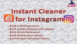 Instant Cleaner - Aplikasi Unfollow Instagram