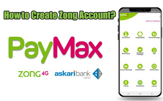 How to create Zong paymax account | zong account banane ka tarika