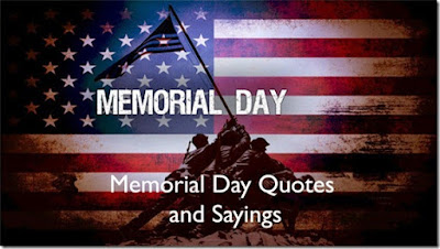 Happy Memorial Day 2016: memorial day quotes and sayings