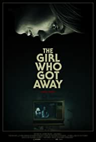 The Girl Who Got Away 2021 Full Movie Download, The Girl Who Got Away 2021 Full Movie Watch Online