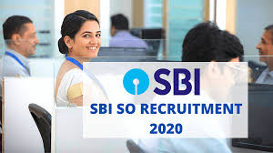 SBI SO Job Notification 2020 Details, Eligibility, Rules, Apply process