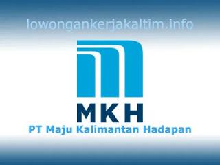 Lowongan Kerja PT Maju Kalimantan Hadapan, lowongan kerja Kaltim 2020 terbaru lulusan SMA SMK D1 D3 D4 dan atau S1 posisi Admin, Keuangan, Operasional