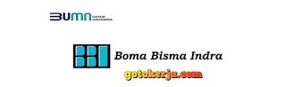 Lowongan Kerja BUMN PT Boma Bisma Indra (Persero)