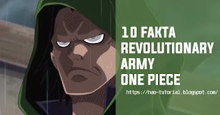 10 Fakta Tentang Revolutionary Army di One Piece