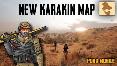 PubG mobile new update Karakin map