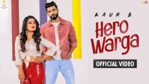 HERO WARGA LYRICS KAUR B | RAJ RANJODH
