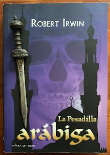 Portada del libro La pesadilla arábiga, de Robert Irwin