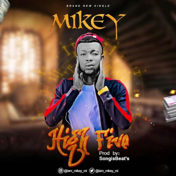 - Mikey – High Five MP3 download