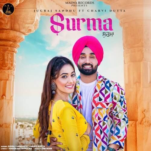 Surma Lyrics – Jugraj Sandhu X Charvi Dutta