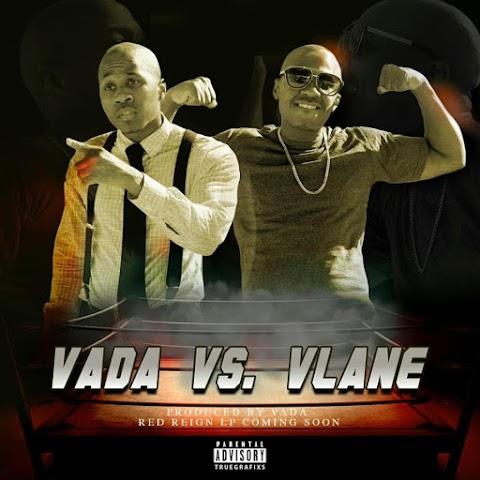 "Vada - ""Vada vs vLane"" | @ItsKingVada"