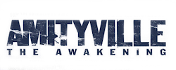 AMITYVILLE: THE AWAKENING on Google Play 10/12, Select Theaters 10/28