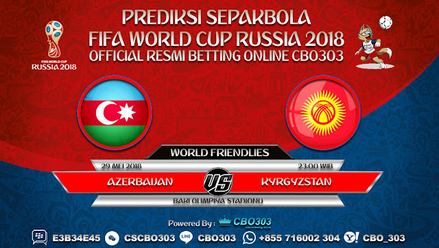 Prediksi Bola Azerbaijan VS Kyrgyzstan 29 Mei 2018