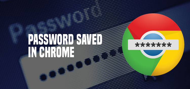 Password Save In Chrome Browser