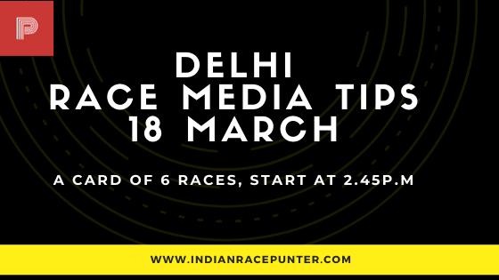 Delhi Race Media Tips 18 March