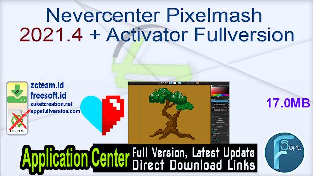 Nevercenter Pixelmash 2021.4 + Activator Fullversion