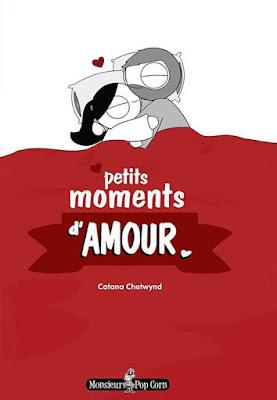 Couverture de Petits moments d'amour de Catana Chetwynd