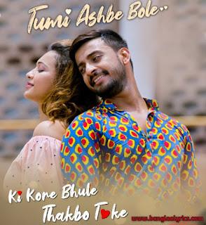 ki Kore Bhule Thakbo Toke Song Poster