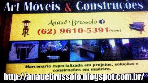http://anauebrussolo.blogspot.com.br/2015/03/art-moveis-construcoes-anaue-brussolo.html#links