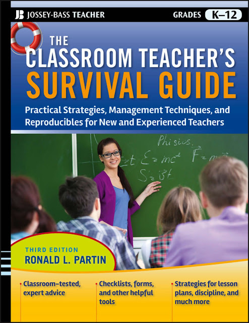 The Classroom Teacher's Survival Guide. Practical Strategies, Management Techniques and Reproducibles