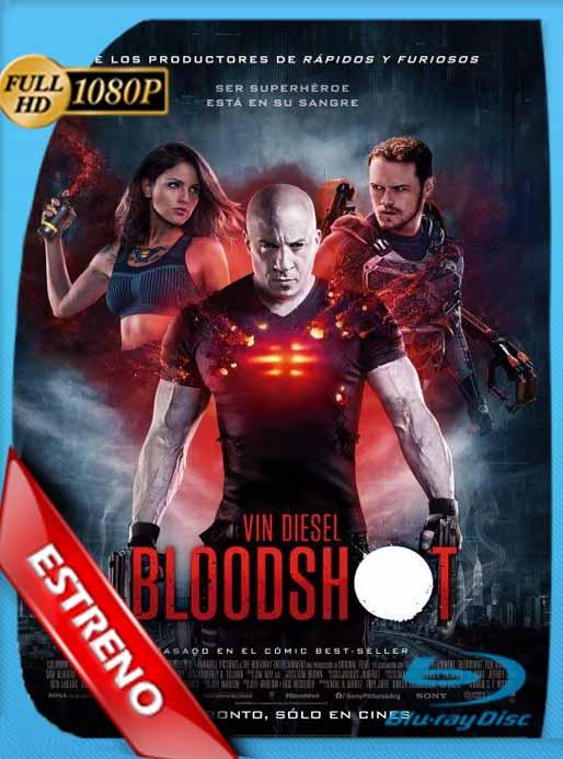 Bloodshot [2020] [1080p WEB-DL] [Latino-Inglés] [GoogleDrive] PZI