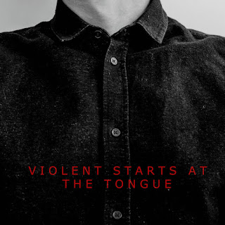 Brandon Lopez, Violent Starts at the Tongue