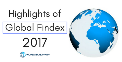 Highlights of Global Findex 2017