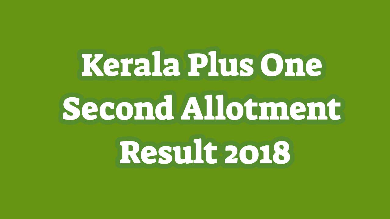 plus one second allotment 2018 kerala