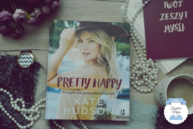 """Przepis na pokochanie siebie - recenzja książki #296 - Kate Hudson """"Pretty Happy"""""""