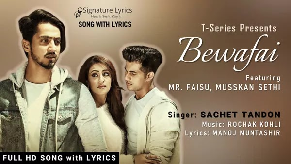 Bewafai Lyrics - Sachet Tandon   Rochak Kohli