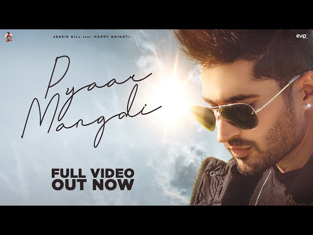 Pyaar Mangdi Song Lyrics - Jassi Gill