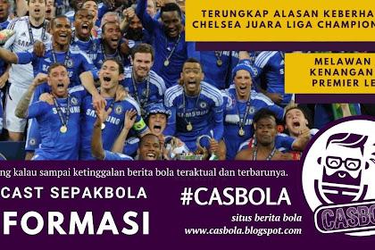 Terungkap Alasan Keberhasilan Chelsea Juara Liga Champions 2012
