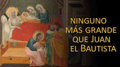 Evangelio según san Mateo (11, 11-15): Ninguno más grande que Juan el Bautista. Sin embargo, el más pequeño en el Reino de los cielos, es todavía más grande que él.
