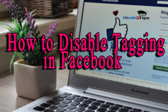 How to Disable Tagging in Facebook |  फेसबुक मे Tagging कैसे disable करें