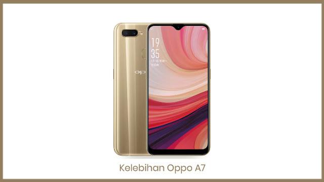 Kelebihan HP Oppo A7 (2018) Terbaru