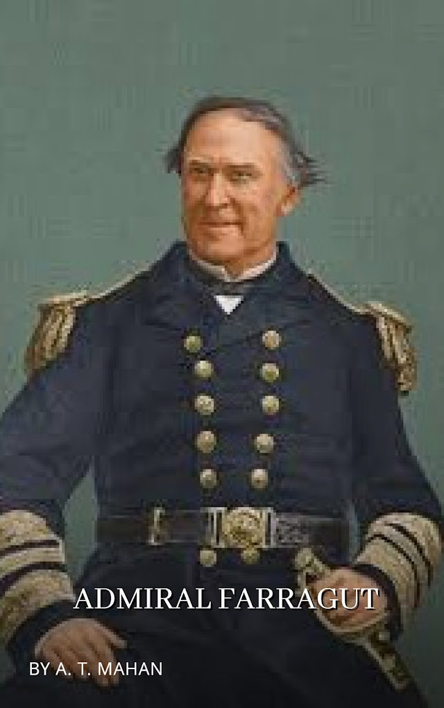 Admiral Farragut (Part 1)