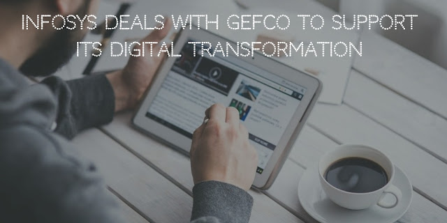 Infosys deals with GEFCO to Support its Digital Transformation