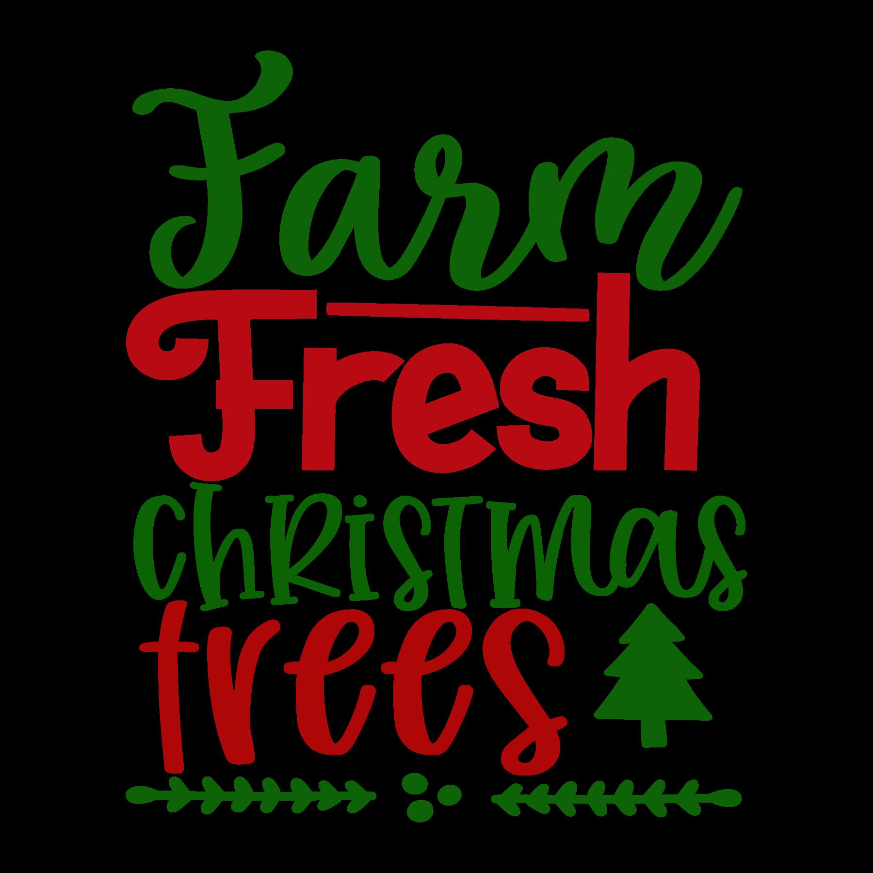 Farm Fresh Christmas Trees SVG Cut Files