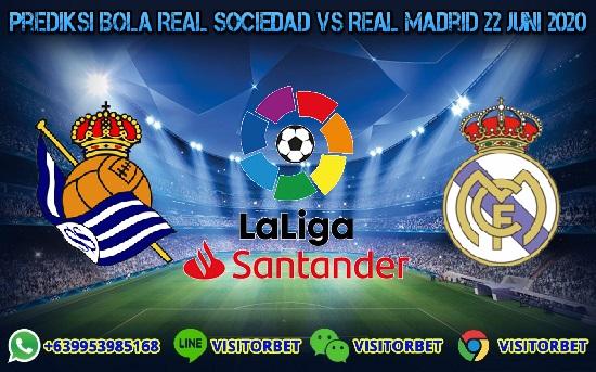 Prediksi Skor Real Sociedad vs Real Madrid 22 Juni 2020