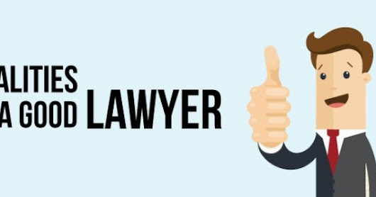 Qualities to Look for in a Lawyer