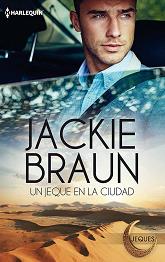Jackie Braun - Un Jeque En La Ciudad