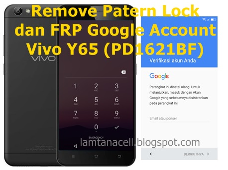 Cara Mengatasi Pola Password Dan Frp Google Account Vivo Y65