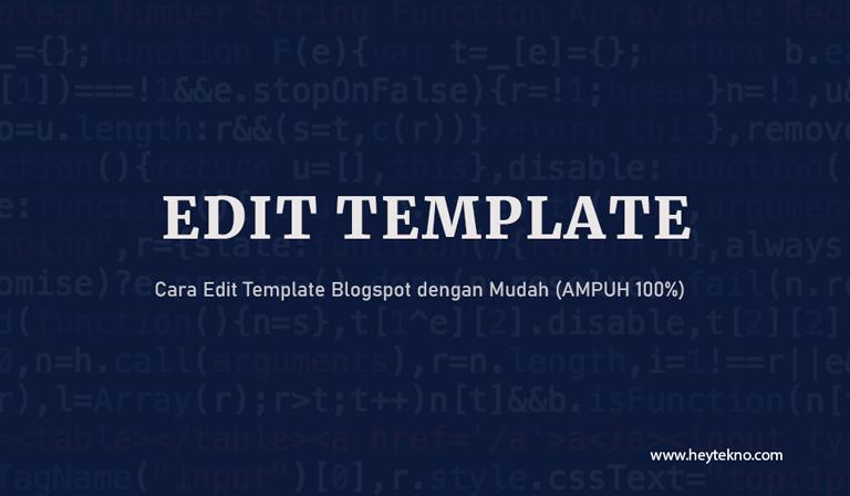 Cara-Edit-Template-Blogspot-dengan-Mudah